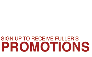 Save - Sign up to receive Fuller's Promotions